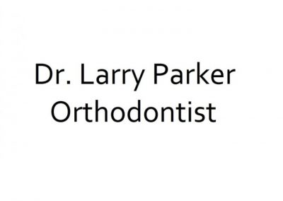 Dr. Larry Parker (Orthodontist)